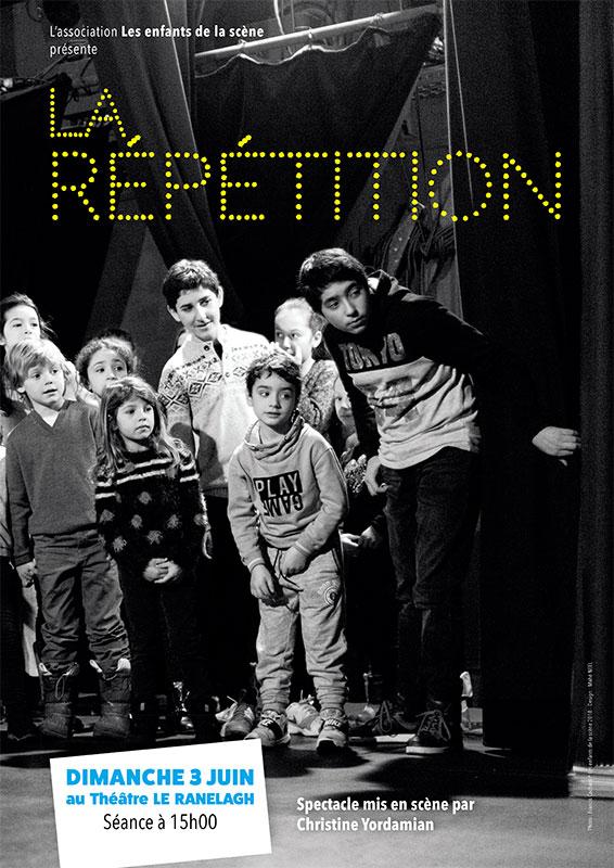 Affiche du spectacle La Répétition, par Les Enfants de la Scène